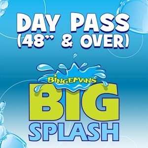 "Big Splash Day Pass (Over 48"")"