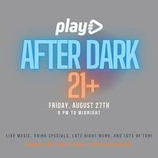 Friday 21+ Night