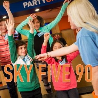 Sky Five 90 min Party