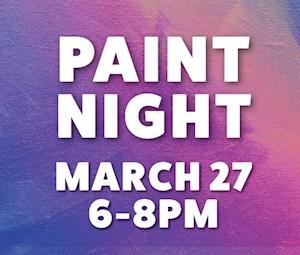 Paint Night Mar 27