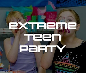 Extreme Teen Party
