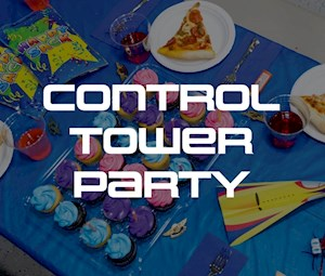 Control Tower Party