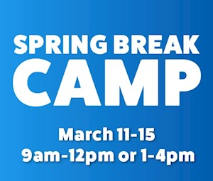 Spring Break Camp - FULL WEEK