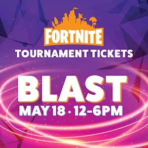 Fortnite Tournament Ticket May 18