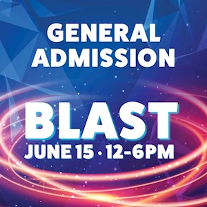 Blast General Admission June 15