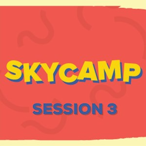 SkyCamp Week 3
