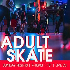 Sunday Adult Skate Night