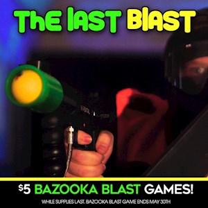 $5 Bazooka Blast