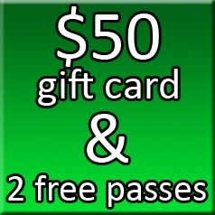 $50 Gift Card & 2 Free Passes
