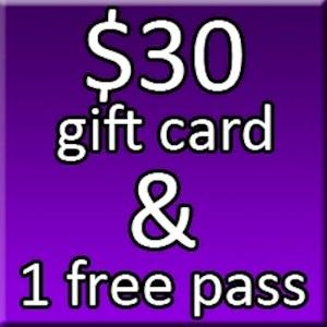 $30 Gift Card & 1 Free Pass