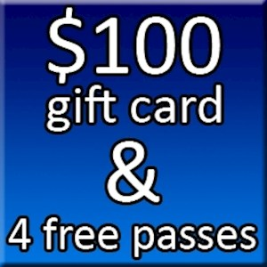 $100 Gift Card & 4 Free Passes