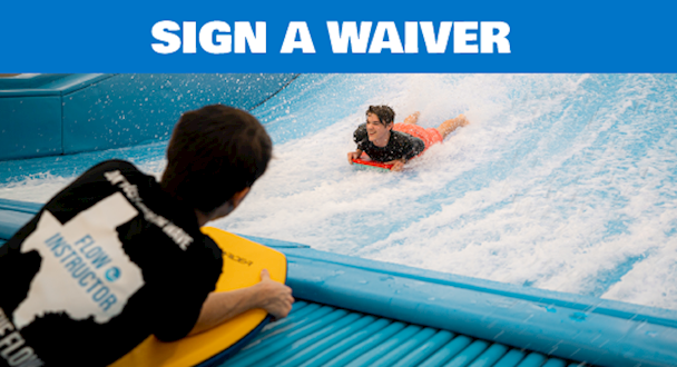Sign a Waiver!