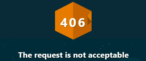 406 Not Acceptable
