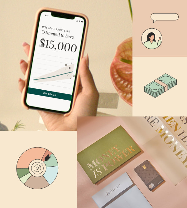 """Hand holding a smartphone open to the Ellevest app. Stack of cash, woman surrounded by chat bubbles, and bull's eye target illustrations. Debit card packaging that reads, """"Money is power."""""""