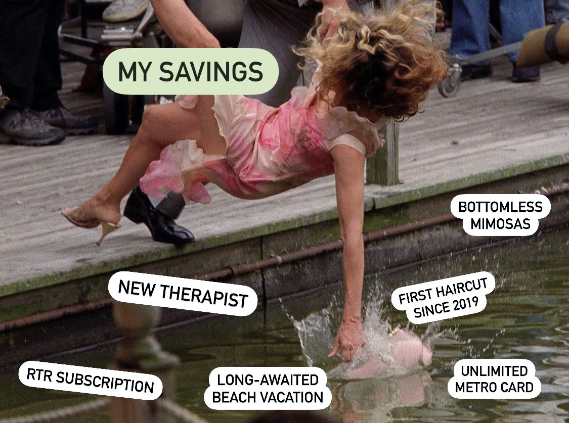 """Photo of a woman falling off a dock labeled, """"My savings."""" The water is labeled, """"New therapist. RTR subscription. Long-awaited beach vacation. First haircut since 2019. Unlimited Metro card. Bottomless mimosas."""""""