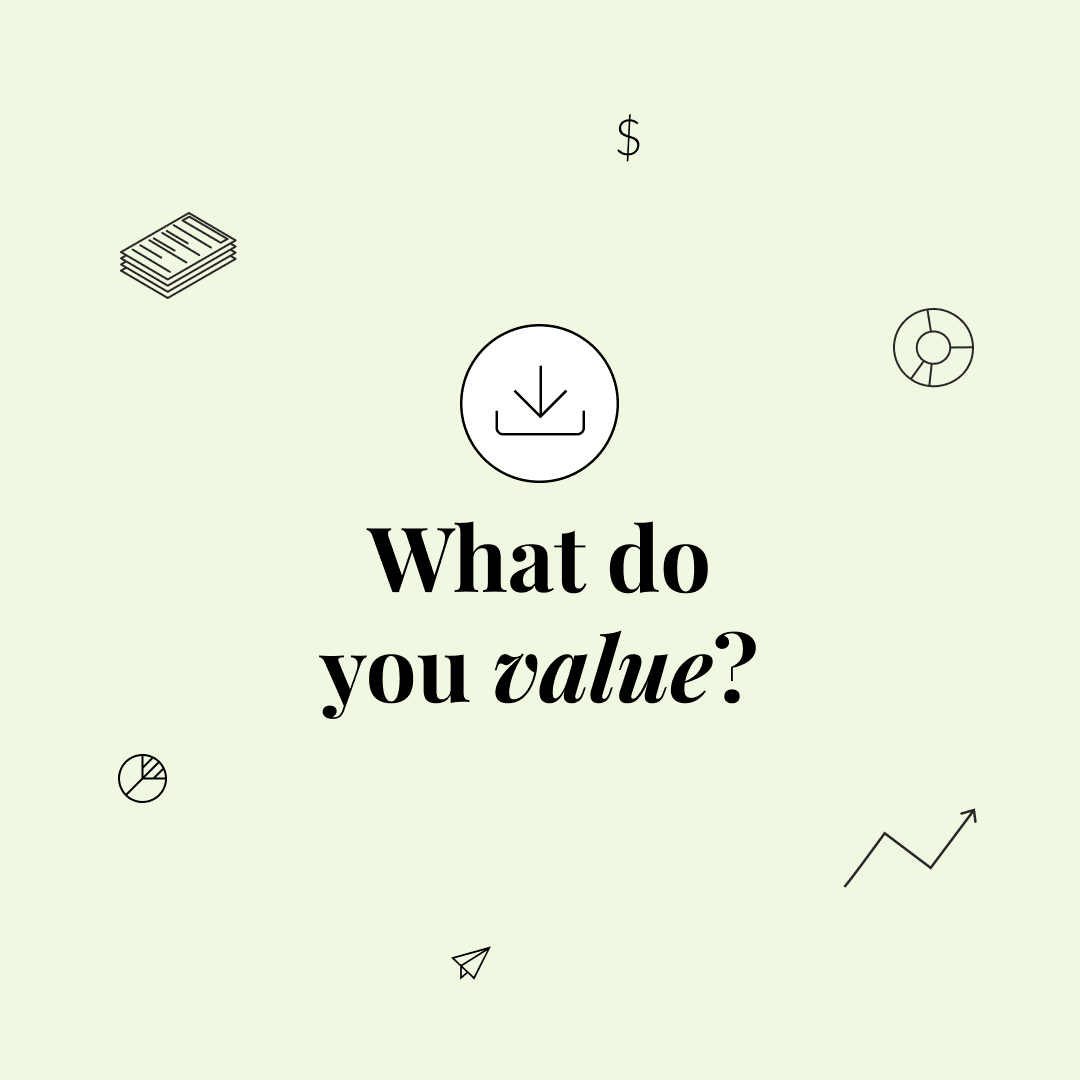 """A text graphic that says, """"What do you value?"""""""