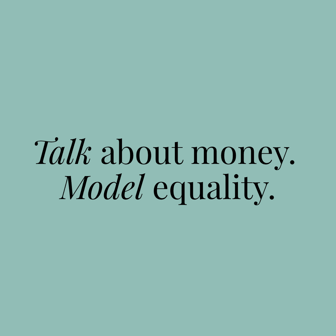 """Text graphic that reads, """"Talk about money. Model equality."""""""