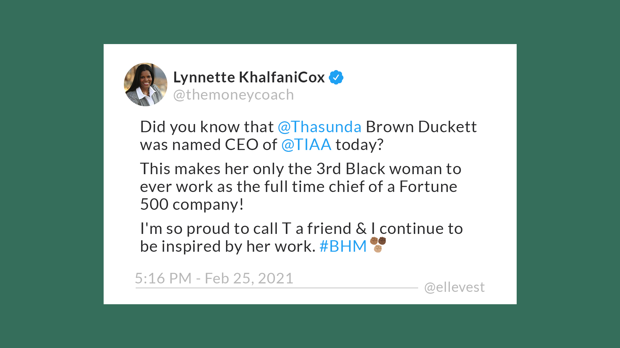A tweet by Lynnette Khalfani Cox, The Money Coach, on Thasunda Brown Duckett, who was named CEO of TIAA, becoming the third black woman ever to head a Fortune 500 company, and the second one in the current list.