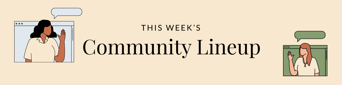 """Text reading, """"This Week's Community Lineup."""" Also, a computer showing people video conferencing. Illustration."""