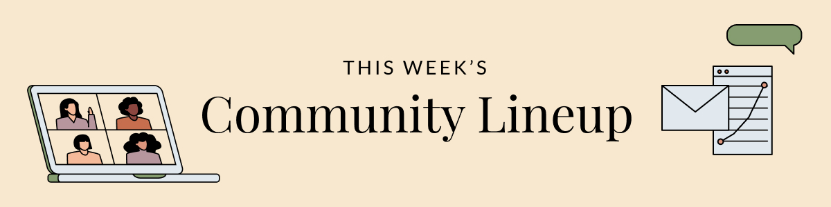 """Text reading, """"This Week's Community Lineup."""" Also, people video conferencing, an envelope, and a chart. Illustration."""