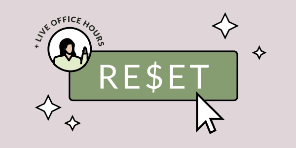 """An illustration of a cursor pressing on a button labeled, """"RESET."""" There's also a sticker showing a woman holding up her hand with the text, """"plus live office hours."""""""