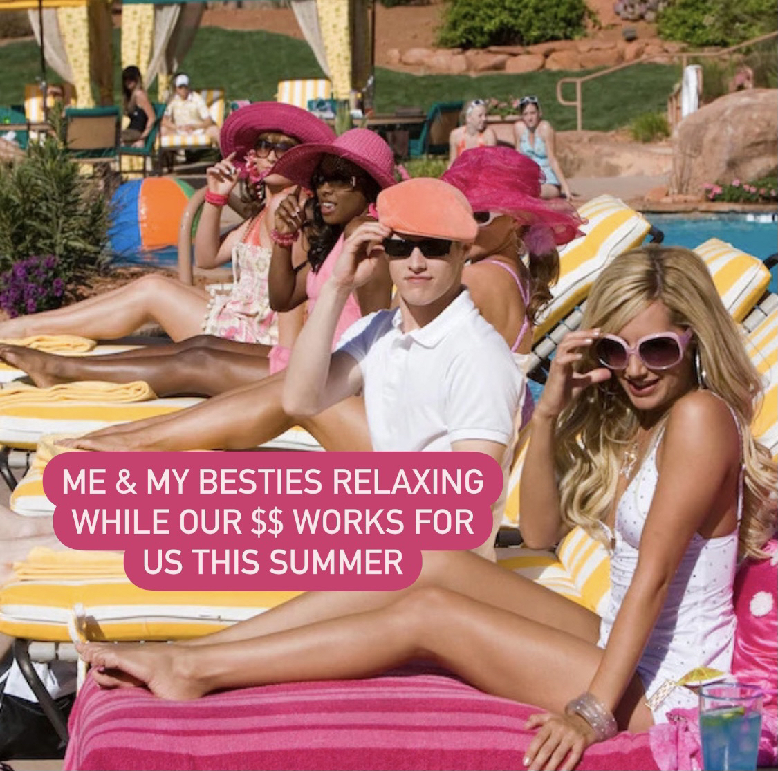 """Sharpay and Ryan lounging by the pool in """"High School Musical 2."""" It says """"Me and my besties relaxing while our $$ works for us this summer."""""""