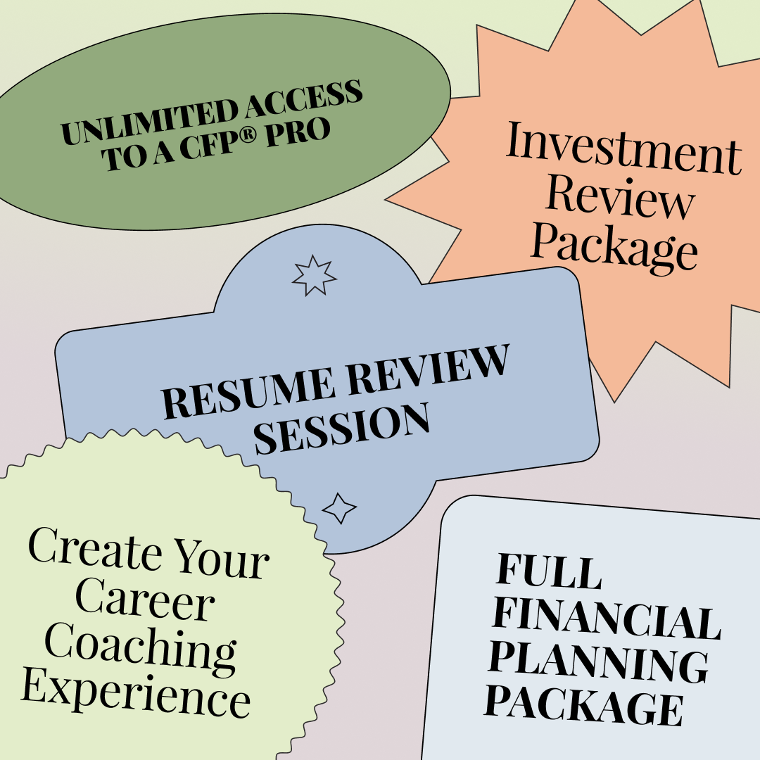 """A text graphic that reads """"Unlimited access to CFP® pro. Investment review package. Resume review session. Create your career coaching experience. Full financial planning package."""""""