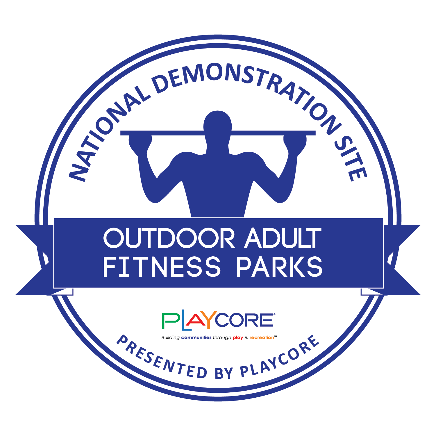 National Demonstration Site Seal - Outdoor Adult Fitness Parks