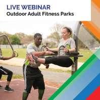 Webinar Cta 2021 Outdoor Adult Fitness Parks