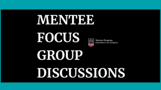 Mentee Focus Group Discussions
