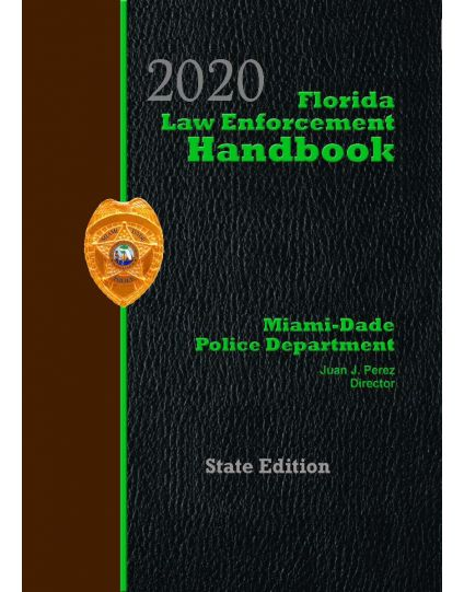 Florida Law Enforcement Handbook with Traffic Laws Reference Guide - 2020 State Edition Pre-Order