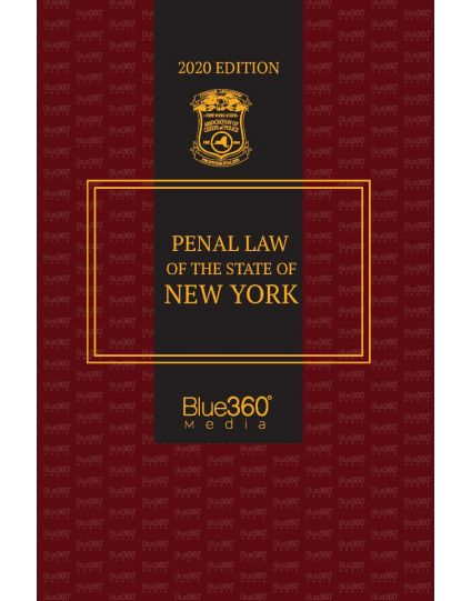 New York Penal Law  - 2020 Edition