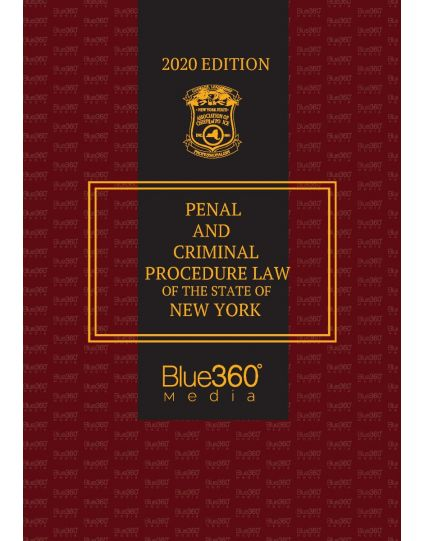 Penal and Criminal Procedure Law of the State of New York - 2020 Edition