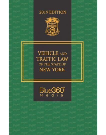 New York Vehicle & Traffic Law - 2019 Edition