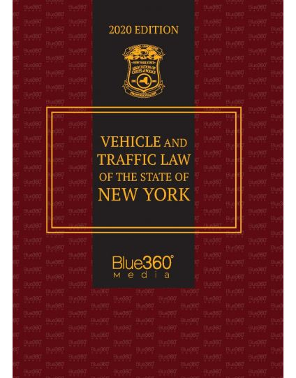 New York Vehicle & Traffic Law - 2020 Edition Pre-Order