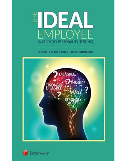 The Ideal Employee, Understanding and Dealing with Personality Tests