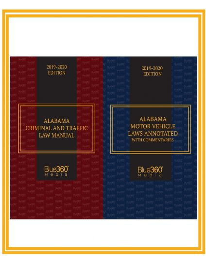 Alabama Motor Vehicle Laws Annotated and Alabama Criminal & Traffic Law Manual Combo  - 2019-2020 Edition Pre-Order