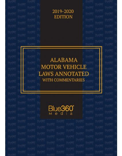 Alabama Motor Vehicle Laws Annotated With Commentaries