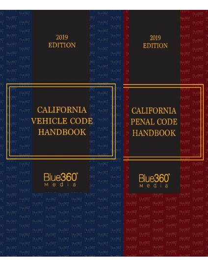 California Penal Code Handbook and California Vehicle Code Handbook Combo - 2019 Edition