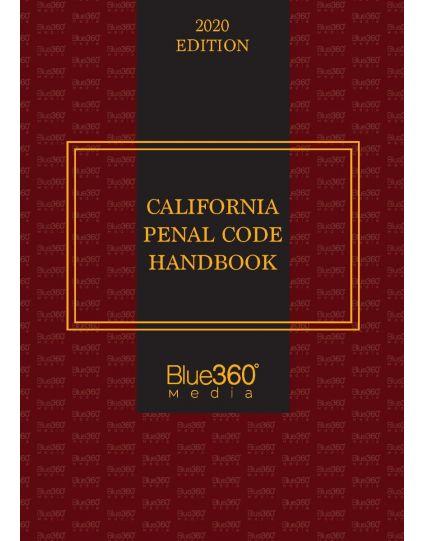 California Penal Code Handbook - 2020 Edition Pre-Order