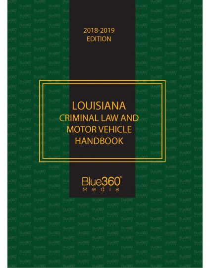 Louisiana Criminal Law & Vehicle Handbook