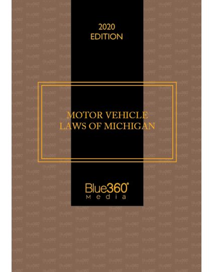 Michigan Motor Vehicle Laws 2020 Edition - Pre-Order