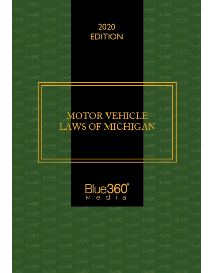 Michigan Motor Vehicle Laws 2020 Edition - Pre-Order