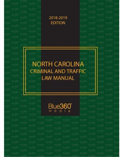 North Carolina Criminal & Traffic Law Manual