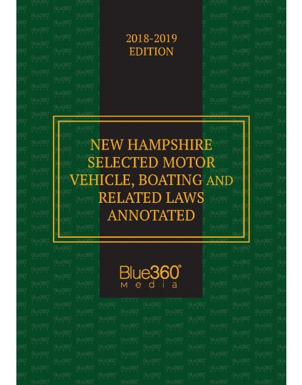 New Hampshire Selected Motor Vehicle & Boating Laws