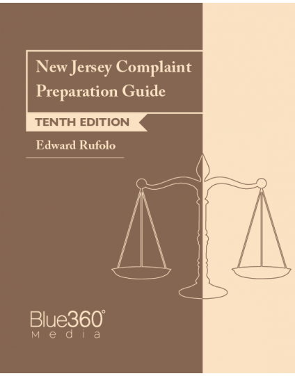New Jersey Complaint Preparation Guide 10th Edition - Pre-Order