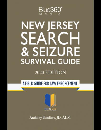 New Jersey Search & Seizure Survival Guide 2020 Edition - Pre-Order
