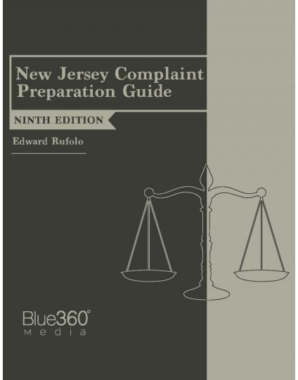 New Jersey Complaint Preparation Guide - 9th Edition (2019)
