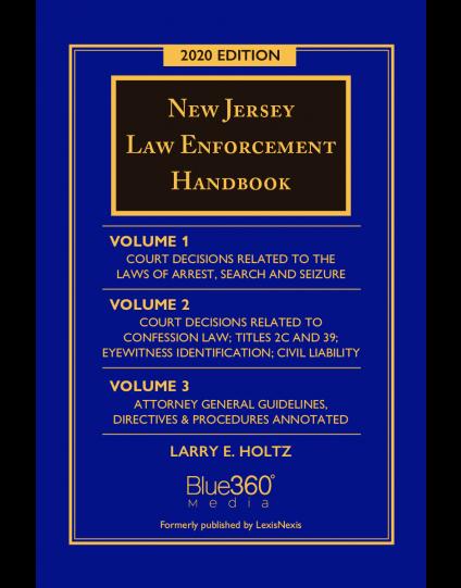 New Jersey Law Enforcement Handbook - 2020 Edition