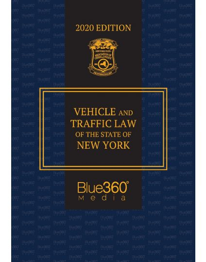 New York Vehicle & Traffic Law - 2020 Edition